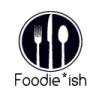 Foodie*ish